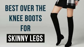 Best Over The Knee Boots For Skinny Legs